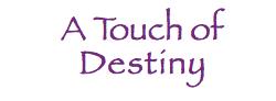 TouchOfDestiny